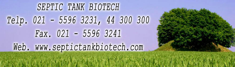 septic tank biotech, biofil, biotech, cara pasang, produk septic tank